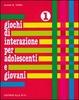 Cover of Giochi di interazione per adolescenti e giovani