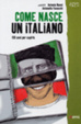 Cover of Come nasce un italiano