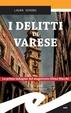 Cover of I delitti di Varese