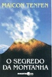 Cover of O Segredo da Montanha