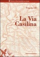 Cover of La via Casilina