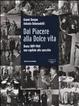 Cover of Dal Piacere alla Dolce Vita. Roma 1889-1960, una capitale allo specchio