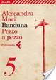 Cover of Banduna - 5. Pezzo a pezzo