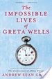 Cover of The Impossible Lives of Greta Wells