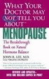 Cover of What Your Doctor May Not Tell You About Menopause (TM)