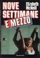 Cover of Nove settimane e mezzo