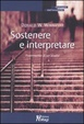 Cover of Sostenere e interpretare