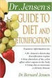 Cover of Dr. Jensen's Guide to Diet and Detoxification