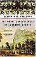 Cover of The Moral Consequences of Economic Growth