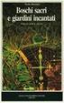 Cover of Boschi sacri e giardini incantati