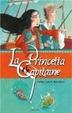 Cover of La princetta et le capitaine