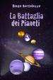 Cover of La Battaglia dei Pianeti