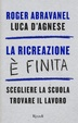 Cover of La ricreazione è finita