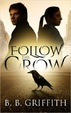 Cover of Follow the Crow