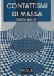 Cover of Contattismi di massa