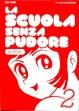 Cover of La scuola senza pudore vol. 2
