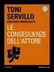 Cover of Le conseguenze dell'attore