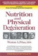 Cover of Nutrition and Physical Degeneration