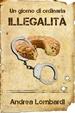Cover of Un giorno di ordinaria illegalità