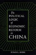 Cover of The Political Logic of Economic Reform in China