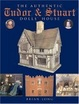 Cover of The Authentic Tudor & Stuart Dolls' House
