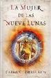 Cover of La mujer de las nueve lunas