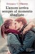 Cover of L'amore arriva sempre al momento sbagliato