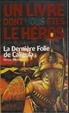 Cover of DERNIÔRE FOLIE DE CALIGULA