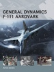 Cover of General Dynamics F-111 Aardvark