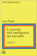 Cover of La nascita dell'intelligenza nel fanciullo