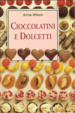 Cover of Cioccolatini e dolcetti