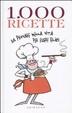 Cover of Mille ricette da provare nella vita per vivere felici