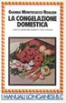 Cover of La congelazione domestica