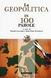 Cover of La geopolitica in 100 parole
