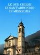 Cover of Le due chiese di Sant'Abbondio di Mezzegra