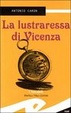 Cover of La lustraressa di Vicenza