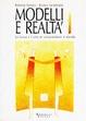 Cover of Modelli e realtà 1