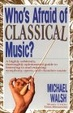 Cover of WHO'S AFRAID OF CLASSICAL MUSIC?