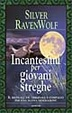 Cover of Incantesimi per giovani streghe