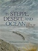 Cover of By Steppe, Desert, and Ocean
