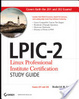Cover of LPIC-2 Linux Professional Institute Certification Study Guide