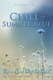 Cover of Chill of Summer Blue