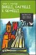 Cover of Duelli, castelli e gemelli