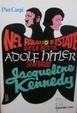Cover of Nel palazzo d'estate quella notte Adolf Hitler strangolò Jacqueline Kennedy