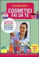 Cover of Cosmetici fai da te