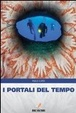 Cover of I portali del tempo