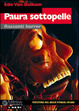 Cover of Paura sottopelle