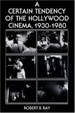 Cover of A Certain Tendency of the Hollywood Cinema, 1930-1980
