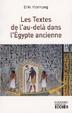 Cover of Les Textes de l'au-delà dans l'Egypte ancienne