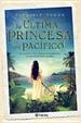 Cover of La última princesa del pacífico